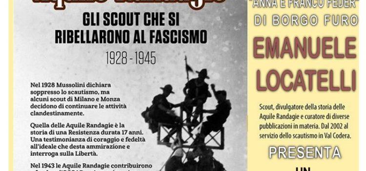 """""""Aquile Randagie–gli Scout che si ribellarono al fascismo"""" incontro di approfondimento"""